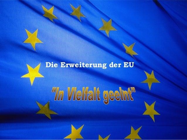Die Erweiterung der EU