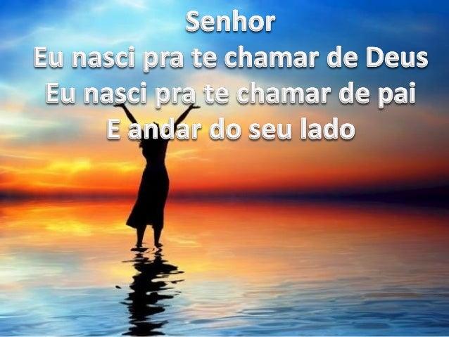 Senher Em @ese pre te» @hemar de Deus Eu masc:  para te @hammer de pai E andar de seu Mede