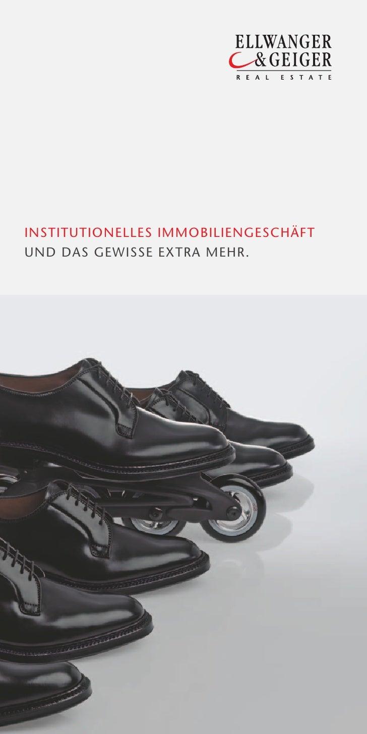 INSTITUTIONELLES IMMOBILIENGESCHÄFTUND DAS GEWISSE EXTRA MEHR.