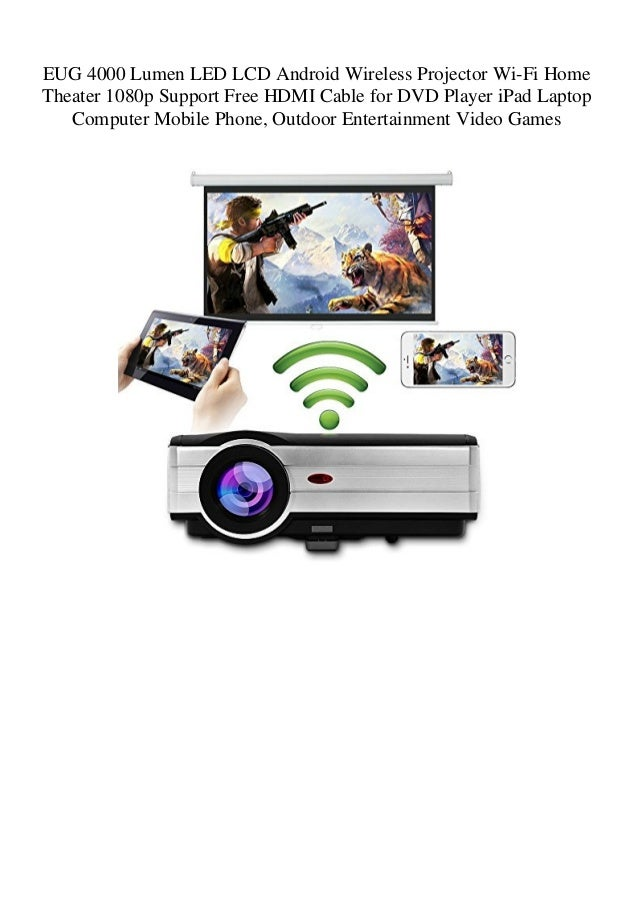 EUG 4000 Lumen LED LCD Android Wireless Projector Wi-Fi Home