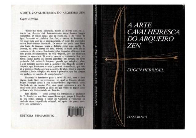 A ARTE CAVALHEIRESCA DO ARQUEIRO ZEN http://groups.google.com/group/digitalsource