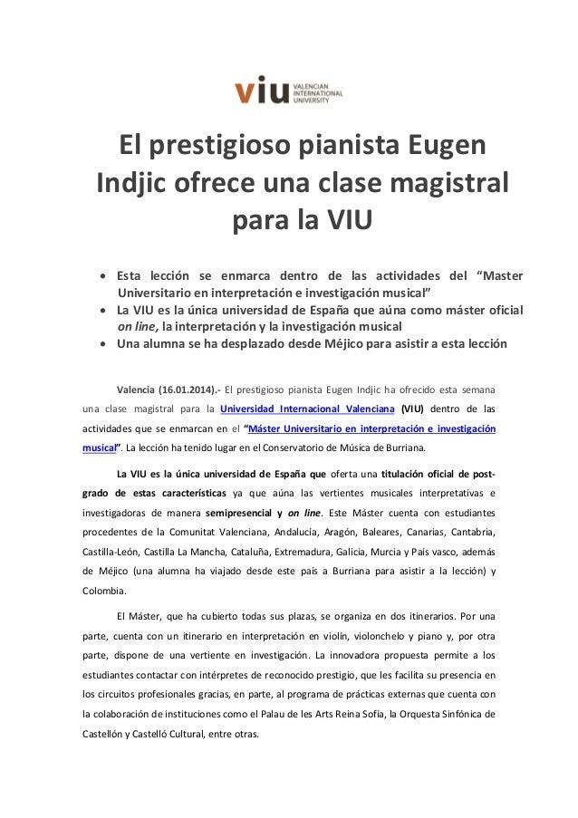 El prestigioso pianista Eugen Indjic ofrece una clase magistral para la VIU • Esta lección se enmarca dentro de las activi...
