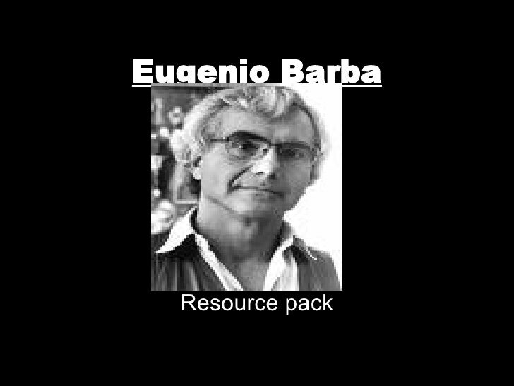 Eugenio Barba Resource pack