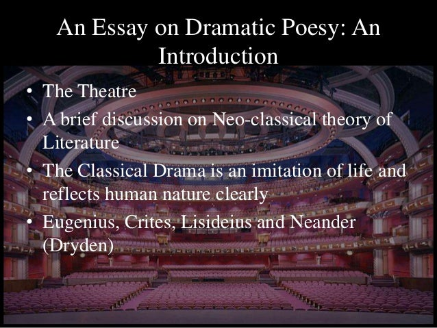 The essay of dramatic poesy