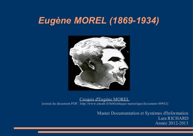 Eugène MOREL (1869-1934)                         Croquis dEugène MOREL(extrait du document PDF : http://www.enssib.fr/bibl...