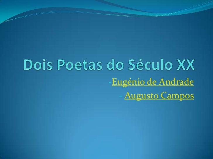 -Eugénio de Andrade  - Augusto Campos