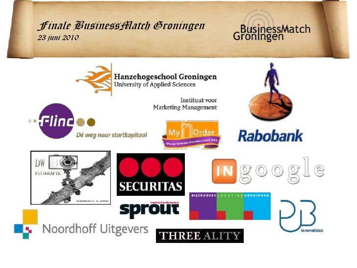 Finale BusinessMatch Groningen<br />23 juni 2010<br />