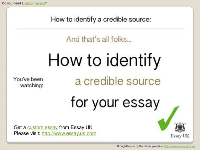 how to identify a credible source essay research essay uk com 8