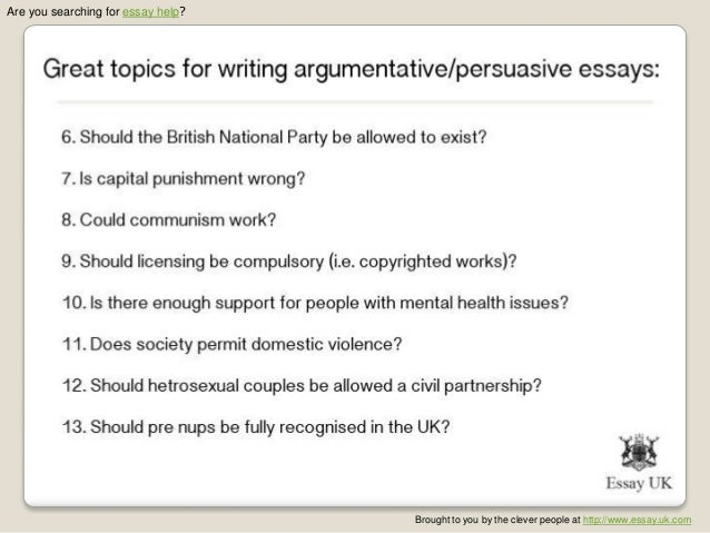 topics for persuasive essays for college