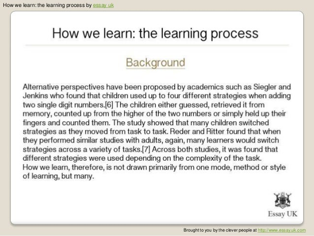 the learning process essay How to use learning in a sentence synonym discussion of learning  embolization 'the process by which a blood vessel or organ is obstructed by a material mass.
