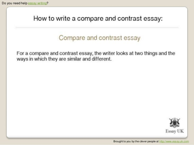 how to write a compare and contrast essay essay writing  2 do you need help essay writing