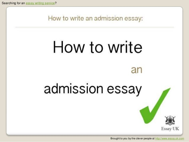 My admission essay how to write