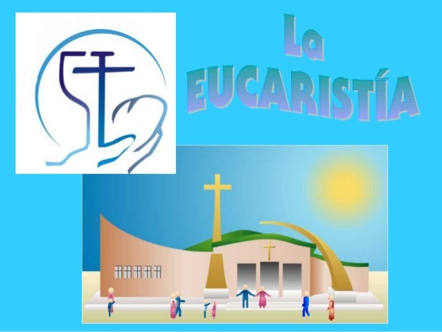 Liturgia de la PALABRA Liturgia de la EUCARISTÍA