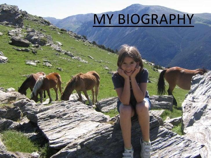 MY BIOGRAPHY<br />