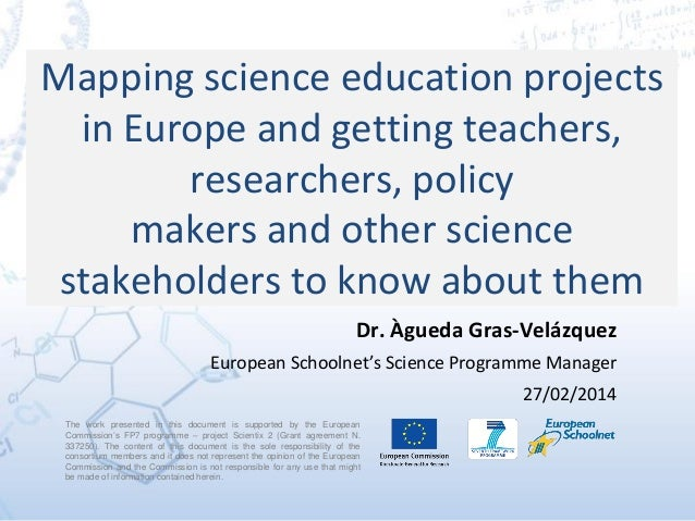 Mapping science education projects in Europe and getting teachers, researchers, policy makers and other science stakeholde...