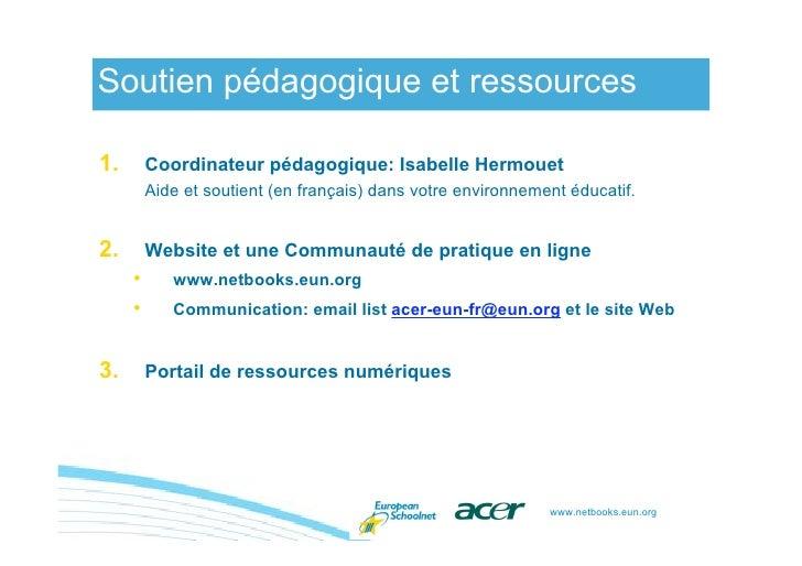 Soutien pédagogique et ressources  1.       Coordinateur pédagogique: Isabelle Hermouet          Aide et soutient (en fran...