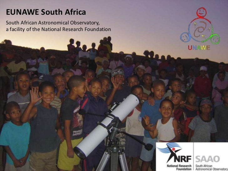 EUNAWE South Africa<br />South African Astronomical Observatory, <br />a facility of the National Research Foundation<br />