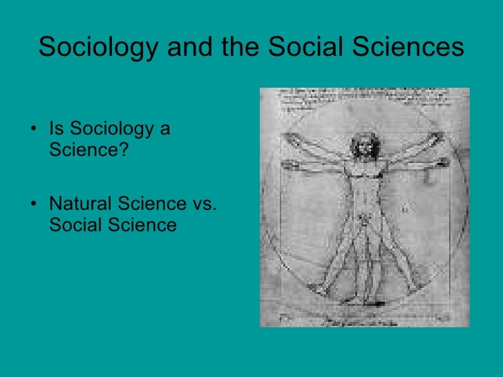 essay sociology not science Sociology is one of the core disciplines of the social sciences, along with political science, economics and anthropology so one might imagine that it is a coherent, unified, and comprehensive science with a well-defined subject matter and a clear set of methods.