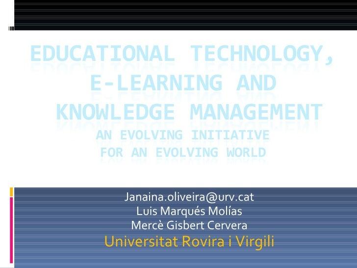 [email_address] Luis Marqués Molías Mercè Gisbert Cervera Universitat Rovira i Virgili