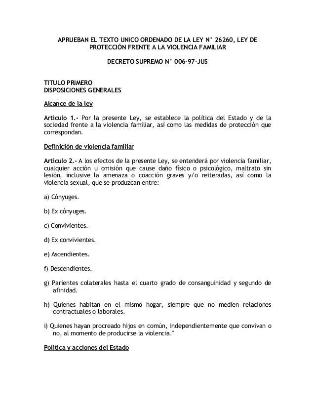 APRUEBAN EL TEXTO UNICO ORDENADO DE LA LEY N° 26260, LEY DE PROTECCIÓN FRENTE A LA VIOLENCIA FAMILIAR DECRETO SUPREMO N° 0...
