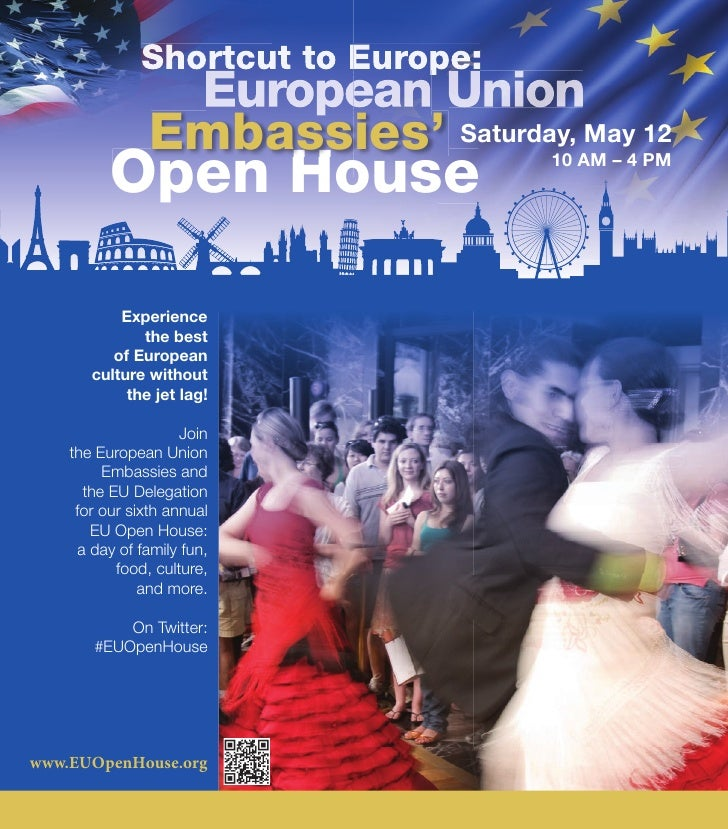 Shortcut to Europe:                 European Union                Embassies' Saturday, May 12          Open House         ...