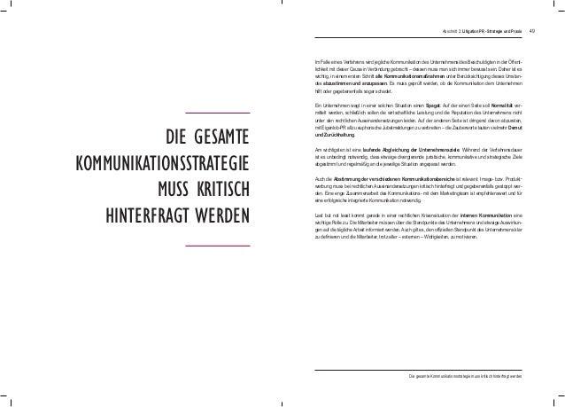 49 Die gesamte Kommunikationsstrategie muss kritisch hinterfragt werden Im Falle eines Verfahrens wird jegliche Kommunikat...