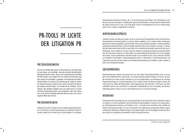 53 PR-Tools im Lichte der Litigation PR Presseaussendungen HIntergrundgespräche PresseKonferenzen Will man die offizielle ...