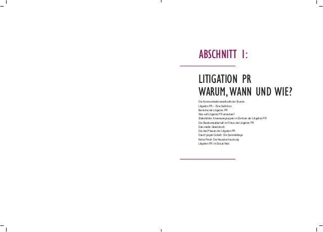 Die Kommunikationsmethodik der Stunde Litigation PR – Eine Definition Bereiche der Litigation PR Was will Litigation PR er...