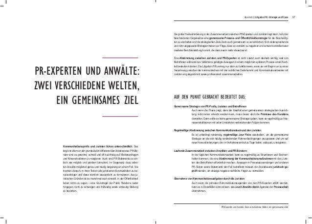 57 PR-Experten und Anwälte: zwei verschiedene Welten, ein gemeinsames Ziel Die große Herausforderung in der Zusammenarbeit...