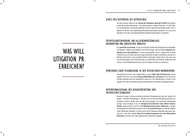 13 Was will Litigation PR erreichen? Vor allen anderen Zielen hat der Schutz der Reputation absolute Priorität. Bei jeglic...