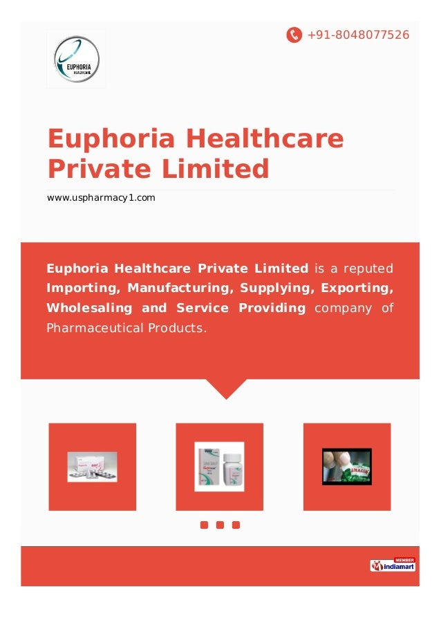 +91-8048077526 Euphoria Healthcare Private Limited www.uspharmacy1.com Euphoria Healthcare Private Limited is a reputed Im...