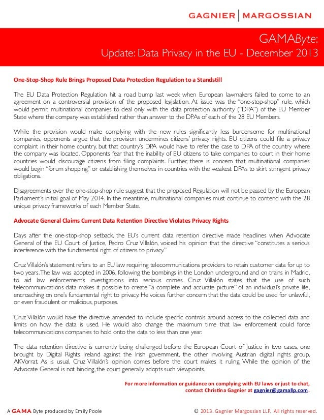 GAMAByte: Update: Data Privacy in the EU - December 2013 One-‐Stop-‐Shop  Rule  Brings  Proposed  Data  Protec...
