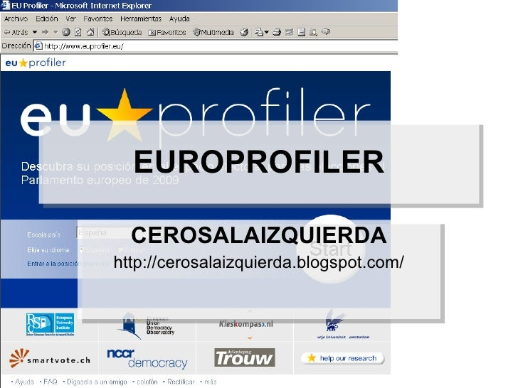 EUROPROFILER CEROSALAIZQUIERDA http://cerosalaizquierda.blogspot.com/