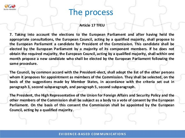 EVIDENCE-BASED COMMUNICATIONSEVIDENCE-BASED COMMUNICATIONS The process - continued Declaration 11 on Article 17(6) and (7)...