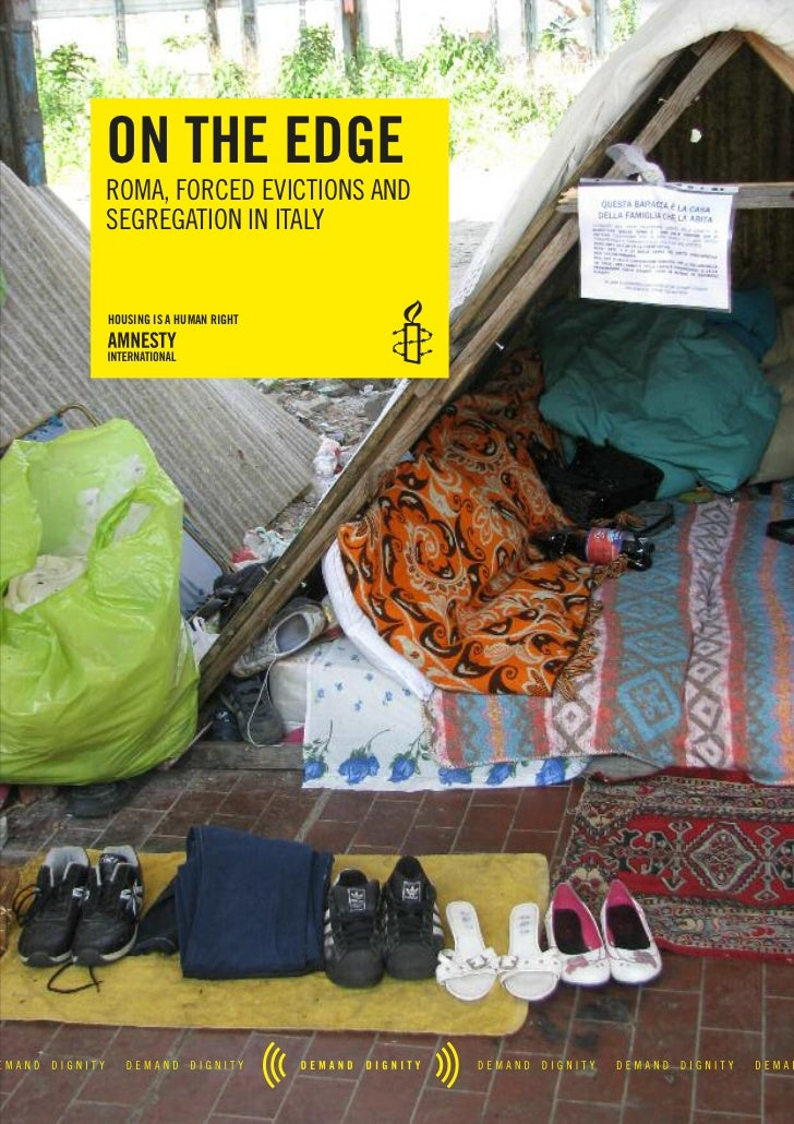 on the edgeRoma, foRced evictions andsegRegation in italyhousing is a human right