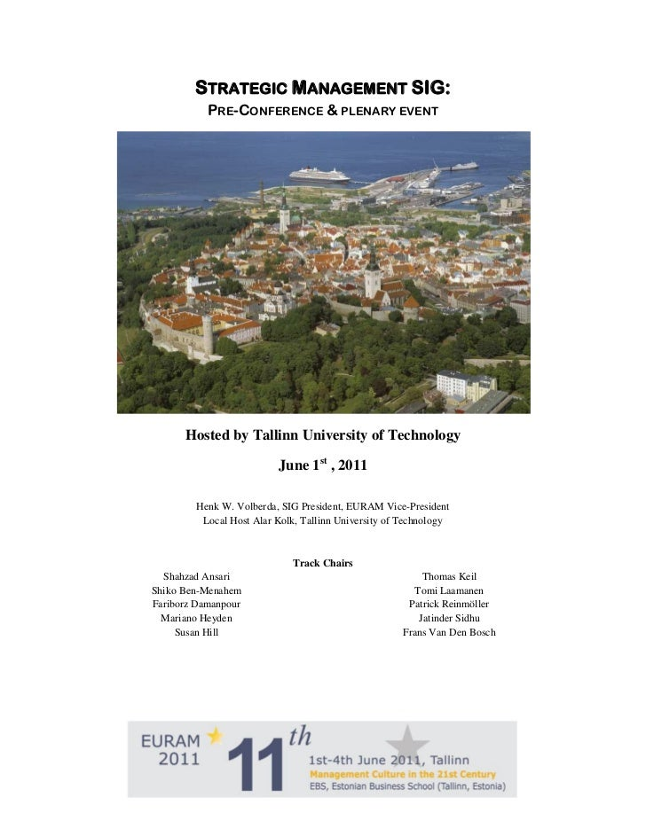 STRATEGIC MANAGEMENT SIG:           PRE-CONFERENCE & PLENARY EVENT      Hosted by Tallinn University of Technology        ...