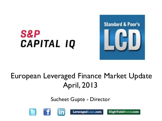 out                                TextEuropean Leveraged Finance Market Update               April, 2013                 ...