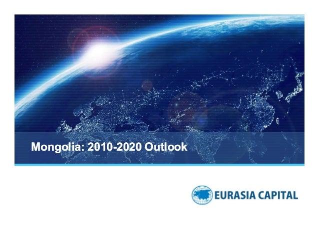 Mongolia: 2010-2020 Outlook