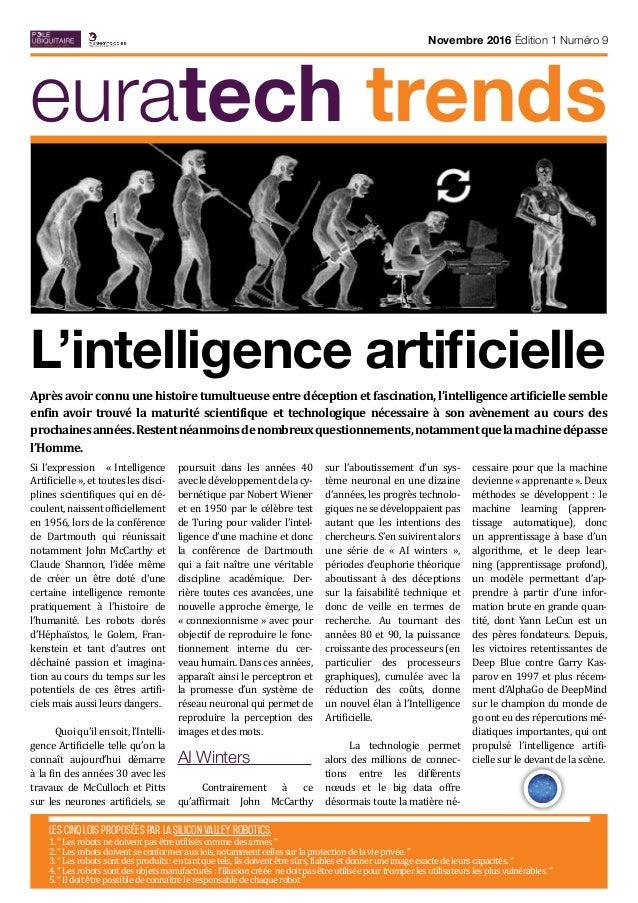 E euratech trends Novembre 2016 Édition 1 Numéro 9 Si l'expression « Intelligence Artificielle », et toutes les disci- pli...