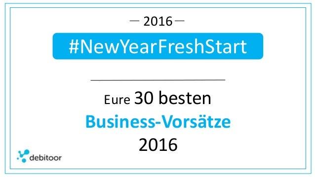 #NewYearFreshStart 2016 Eure 30 besten Business-Vorsätze 2016
