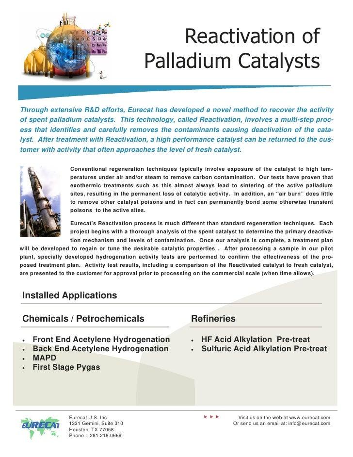 Reactivation of                                              Palladium CatalystsThrough extensive R&D efforts, Eurecat has...