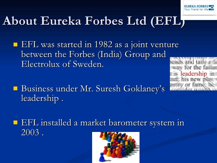 eureka forbes case Access to case studies expires six months after purchase date publication date: may 03, 2013 to maximize their effectiveness, color cases should be printed in colorthe ceo of efl (india), a direct sales organization, must decide which changes to the sales compensation systems would better motivate his sales reps and.