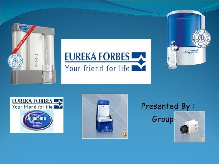 Eureka Forbes Group 3