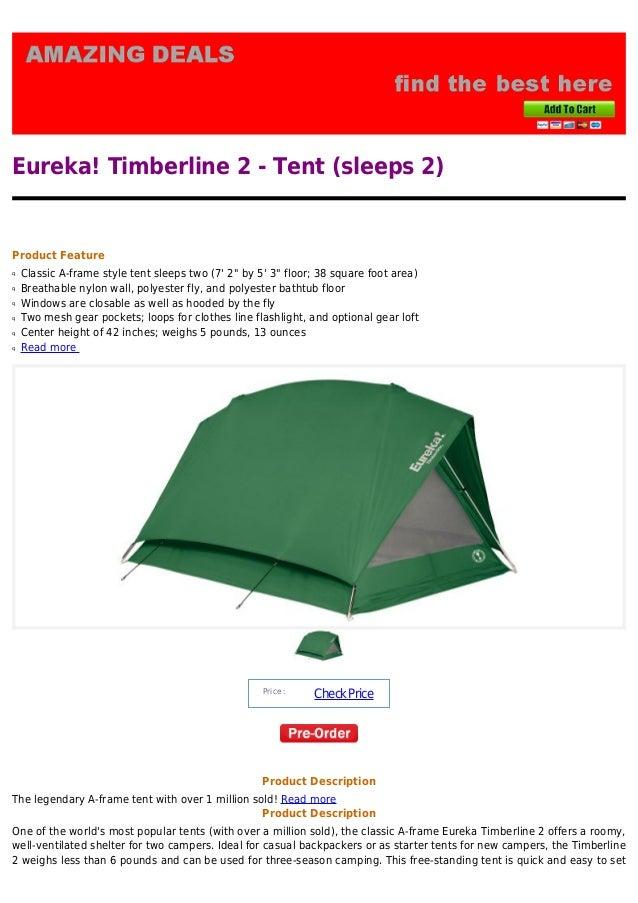 Eureka! Timberline 2 - Tent (sleeps 2)Product FeatureClassic A-frame style ...  sc 1 st  SlideShare & Eureka timberline 2 tent sleeps 2