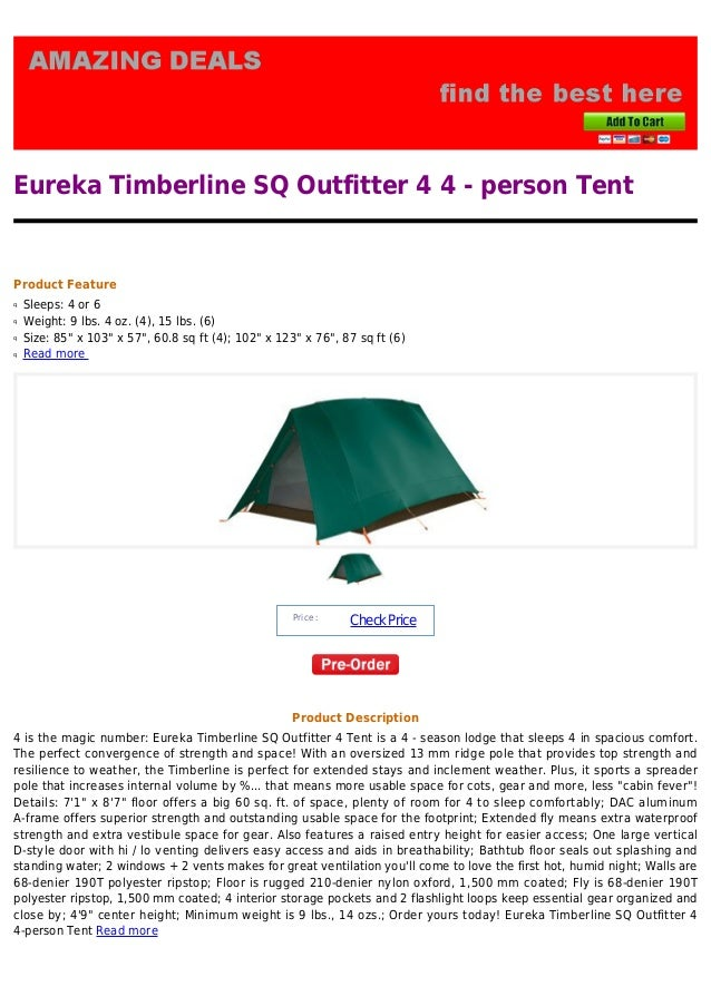 Eureka Timberline SQ Outfitter 4 4 - person TentProduct FeatureSleeps 4 or 6qWeight 9 ...  sc 1 st  SlideShare & Eureka timberline sq outfitter 4 4 person tent