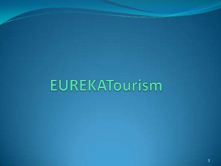 Eureka tourism 2nd brokerage event Slide 3