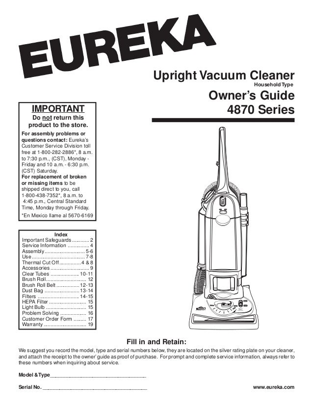 Upright Vacuum Cleaner Owners Guide 4870 SeriesIMPORTANT Do Not Return This Product To The Store