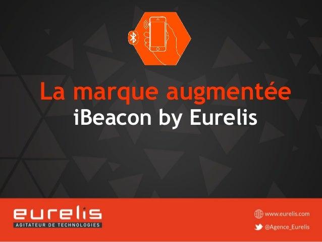 La marque augmentée iBeacon by Eurelis