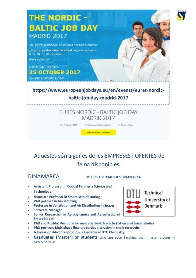 Aquestes són algunes de les EMPRESES i OFERTES de feina disponibles: DINAMARCA MÈDICS ESPECIALISTES DINAMARCA  Assistant ...
