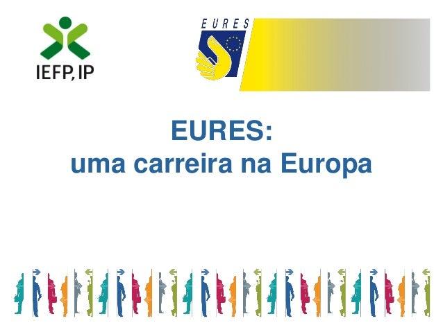 EURES: uma carreira na Europa